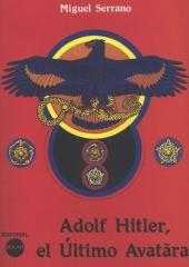 Adolf Hitler - Der Letzte Avatar