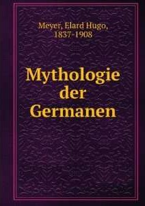 mythologie-der-germanen-elard-hugo-1837-1908
